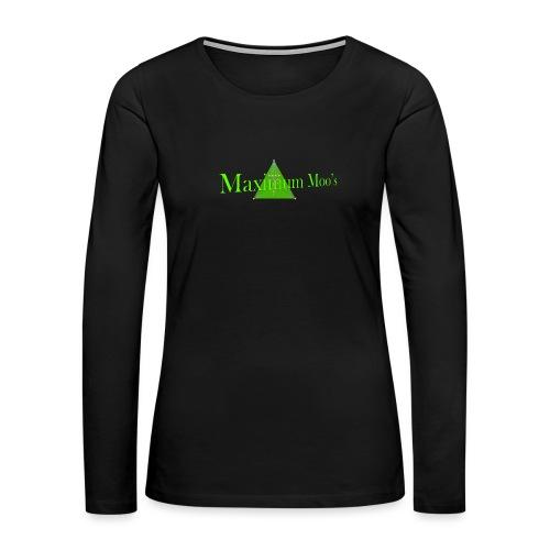 Maximum Moos - Women's Premium Long Sleeve T-Shirt
