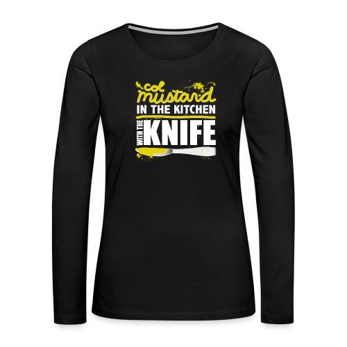 Colonel Mustard - Women's Premium Slim Fit Long Sleeve T-Shirt