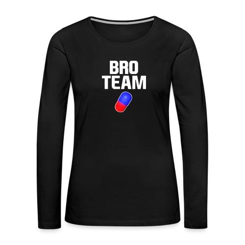 Bro Team White Words Logo Women's T-Shirts - Women's Premium Slim Fit Long Sleeve T-Shirt