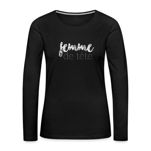 Femme de tête - Women's Premium Slim Fit Long Sleeve T-Shirt