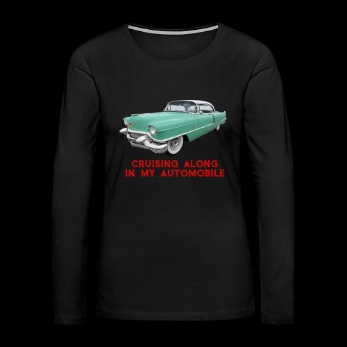 CRUISING ALONG - Women's Premium Long Sleeve T-Shirt