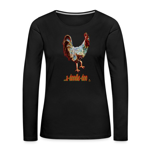 A Doodle Doo - Women's Premium Slim Fit Long Sleeve T-Shirt