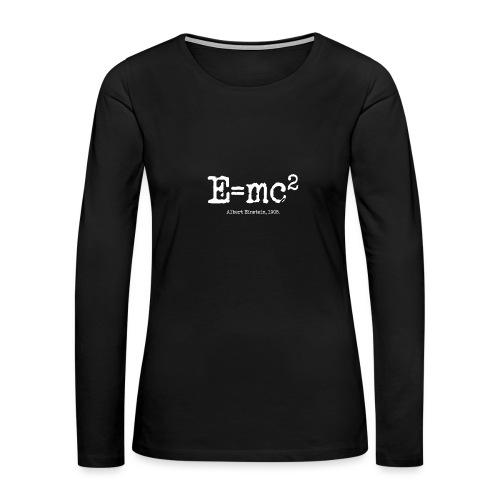 E=mc2 - Women's Premium Long Sleeve T-Shirt
