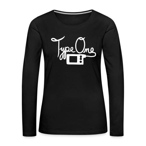 Type One - Insulin Pump 2- White - Women's Premium Long Sleeve T-Shirt