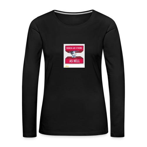 women are strong as hell - Women's Premium Long Sleeve T-Shirt