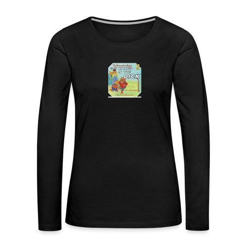 kicked in the dick - Women's Premium Long Sleeve T-Shirt
