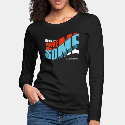 awesome t shirt design diagonal - Women's Premium Slim Fit Long Sleeve T-Shirt
