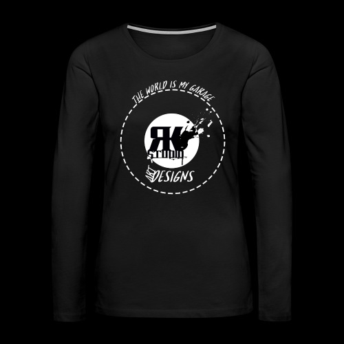 The World is My Garage - Women's Premium Slim Fit Long Sleeve T-Shirt
