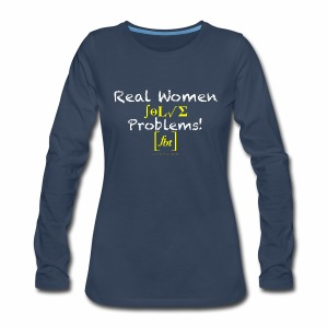 Real Women Solve Problems! [fbt] - Women's Premium Long Sleeve T-Shirt