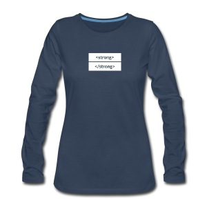 Women's Premium Long Sleeve T-Shirt - A subtle way to show off your strength (and your CSS knowledge).