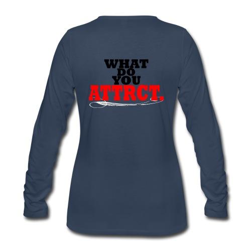 WHAT DO YOU ATTRCT. Back Print - Women's Premium Long Sleeve T-Shirt