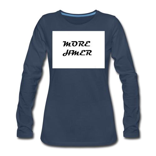 MORE HMER - Women's Premium Long Sleeve T-Shirt