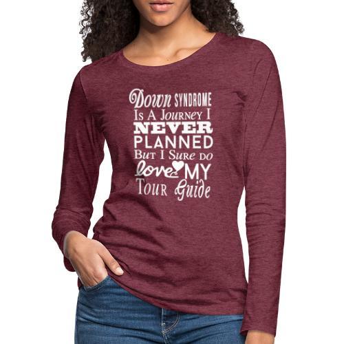 Down syndrome Journey - Women's Premium Slim Fit Long Sleeve T-Shirt