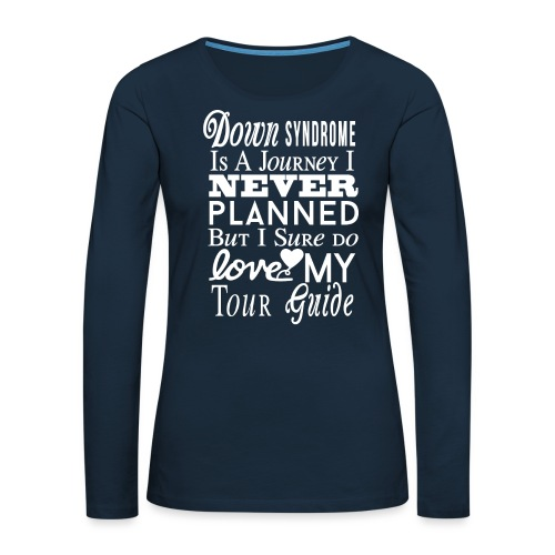Down syndrome Journey - Women's Premium Slim Fit Long Sleeve T-Shirt