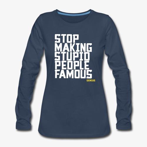 Stop it! - Women's Premium Long Sleeve T-Shirt