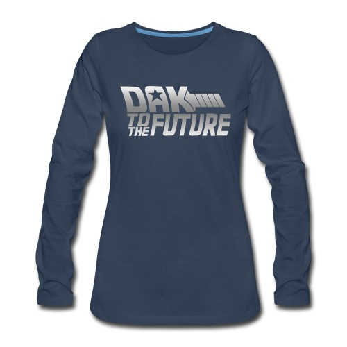 Dak To The Future - Women's Premium Long Sleeve T-Shirt