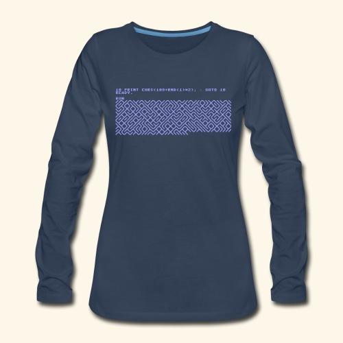 10 PRINT CHR$(205.5 RND(1)); : GOTO 10 - Women's Premium Long Sleeve T-Shirt