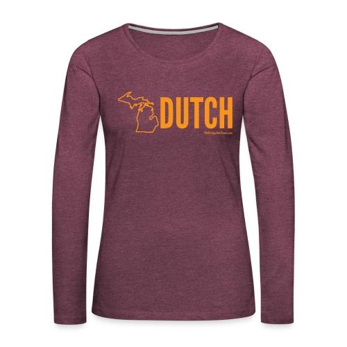 Michigan Dutch (orange) - Women's Premium Long Sleeve T-Shirt