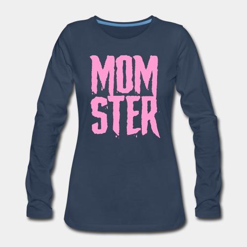 mother mom monster - Women's Premium Long Sleeve T-Shirt