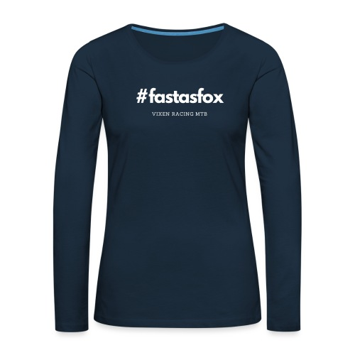#Fastasfox shirts - Women's Premium Slim Fit Long Sleeve T-Shirt