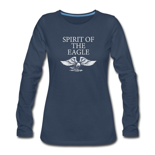 Spirit of the Eagle - Women's Premium Long Sleeve T-Shirt