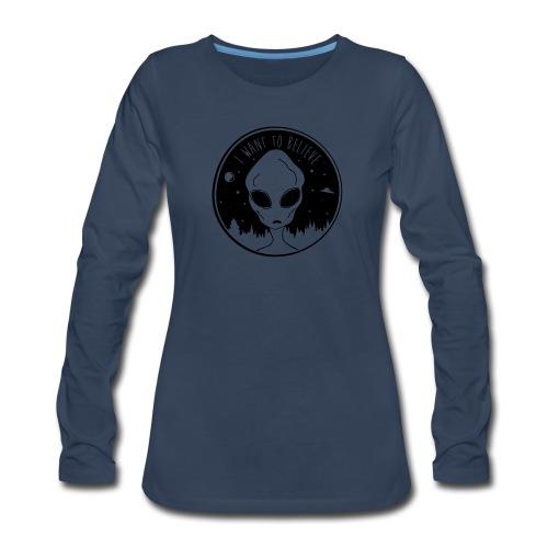 I Want To Believe - Women's Premium Long Sleeve T-Shirt