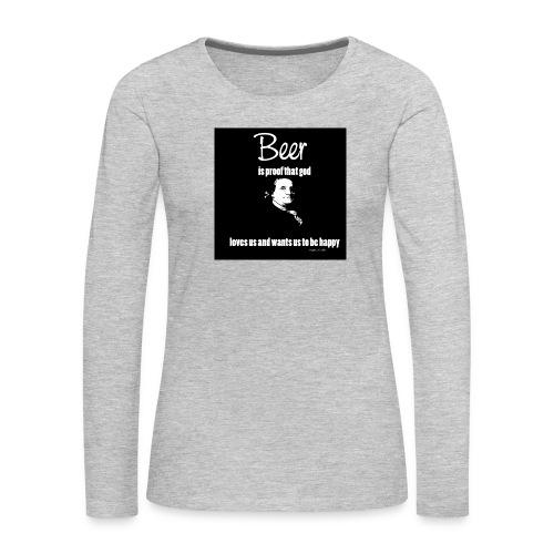 Beer T-shirt - Women's Premium Long Sleeve T-Shirt