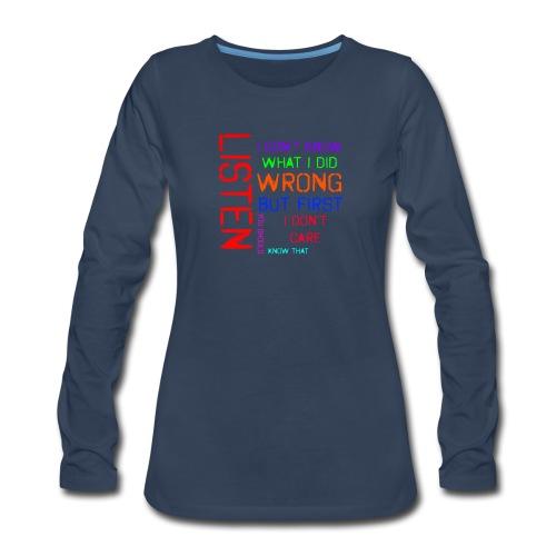 I don't care - Women's Premium Long Sleeve T-Shirt