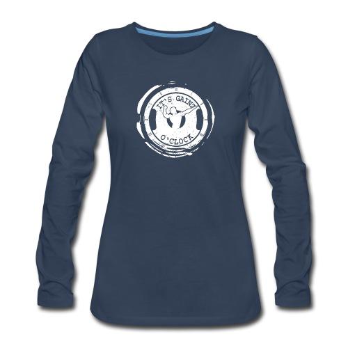 It's Gainz O'Clock - Women's Premium Long Sleeve T-Shirt