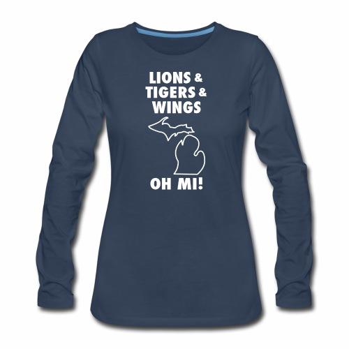 LIONS & TIGERS & WINGS, OH MI! - Women's Premium Slim Fit Long Sleeve T-Shirt