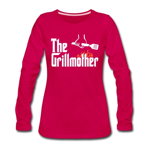 The Grillmother - Women's Premium Long Sleeve T-Shirt