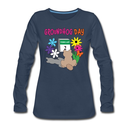 Groundhog Day Dilemma - Women's Premium Long Sleeve T-Shirt