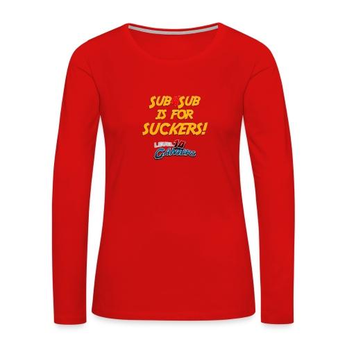 Anti Sub4Sub - Women's Premium Long Sleeve T-Shirt