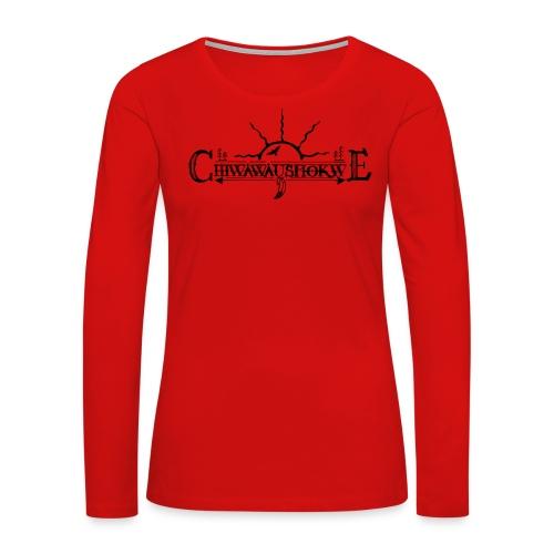 Chiwawausmokwe - 7thGen - Women's Premium Long Sleeve T-Shirt