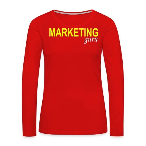 Marketing Guru - Women's Premium Long Sleeve T-Shirt