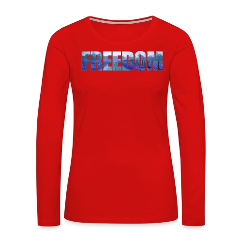 Freedom Photography Style - Women's Premium Long Sleeve T-Shirt