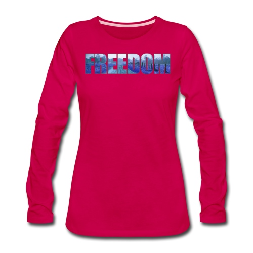 Freedom Photography Style - Women's Premium Long Sleeve T-Shirt