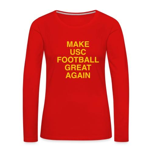 Make USC Football Great Again - Women's Premium Slim Fit Long Sleeve T-Shirt