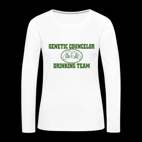 genetic counselor drinking team - Women's Premium Long Sleeve T-Shirt