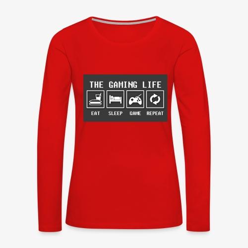 Gaming is life - Women's Premium Slim Fit Long Sleeve T-Shirt