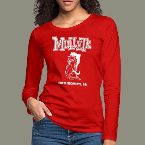 mulletmain white - Women's Premium Long Sleeve T-Shirt