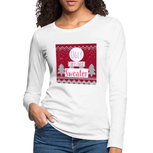 Ugly Christmas Sweater - Women's Premium Slim Fit Long Sleeve T-Shirt