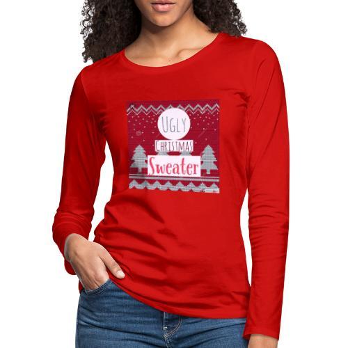 Ugly Christmas Sweater - Women's Premium Long Sleeve T-Shirt