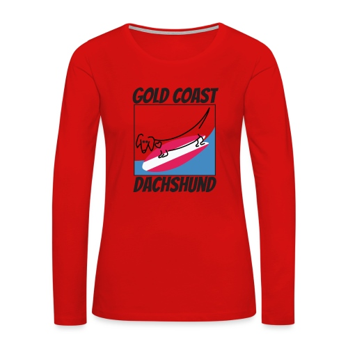 Gold Coast Dachshund - Women's Premium Long Sleeve T-Shirt