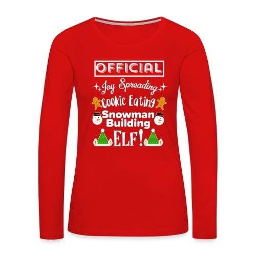 Christmas Design - Official Elf! - Women's Premium Slim Fit Long Sleeve T-Shirt