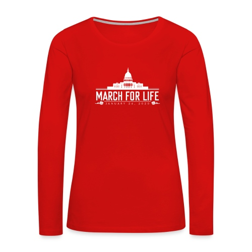 March for Life Capitol 2020 - Women's Premium Long Sleeve T-Shirt