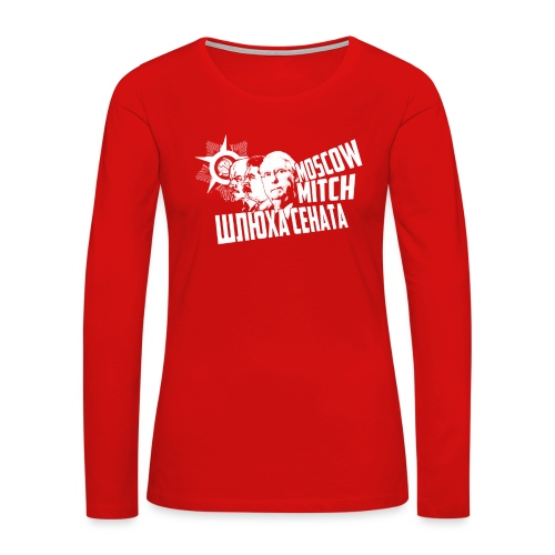 Moscow Mitch - Whore of the Senate - Men's T-Shirt - Women's Premium Long Sleeve T-Shirt