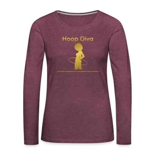 Hoop Diva - Gold - Women's Premium Long Sleeve T-Shirt