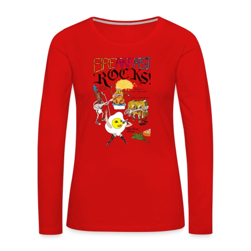 Breakfast Rocks! - Women's Premium Long Sleeve T-Shirt