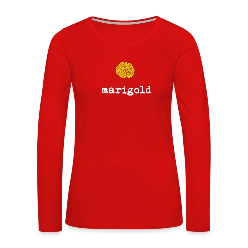 Marigold (white text) - Women's Premium Slim Fit Long Sleeve T-Shirt